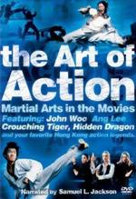 The Art Of Action Martial Arts In Motion Pictures (2002)