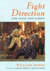 Fight Direction: For Stage and Screen (Stage & Costume)