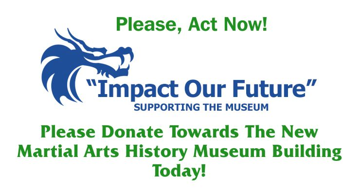 Donate to the Martial Arts History Museum