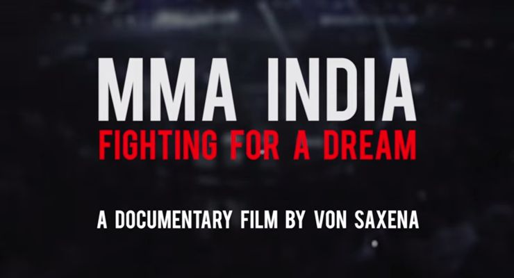 MMA India Fighting for a Dream