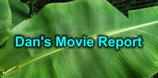 Dan's Movie Report