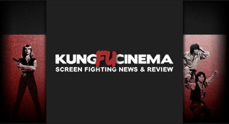 Kung Fu Cinema News