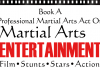 Book ACTs through Martial Arts Entertainment