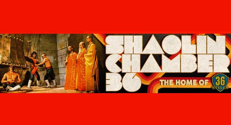 Shaolin Chamber 36