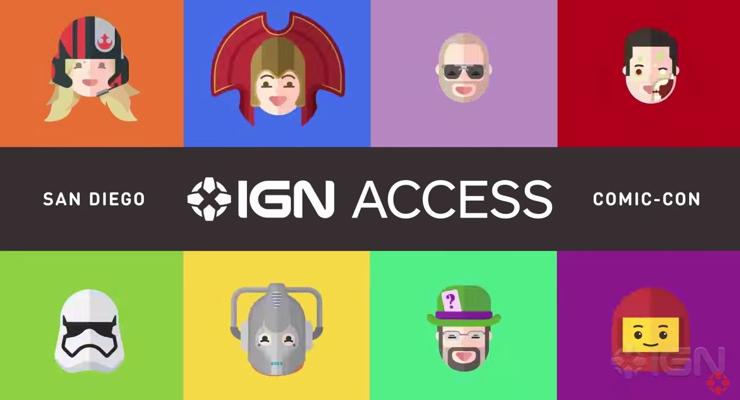 San Diego Comic-Con 2015 IGN Access