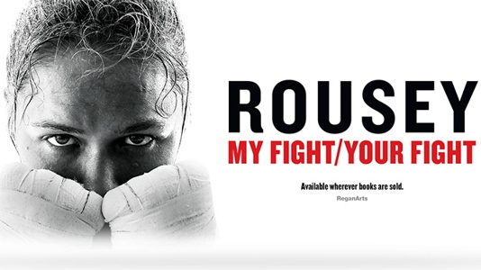 Ronda Rousey in My Fight/Your Fight