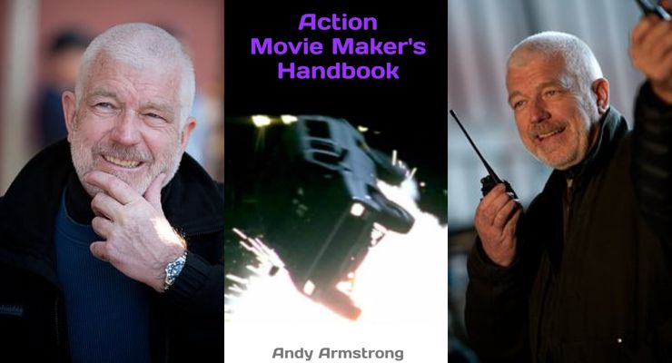 Andy Armstrong Action Movie Makers Handbook