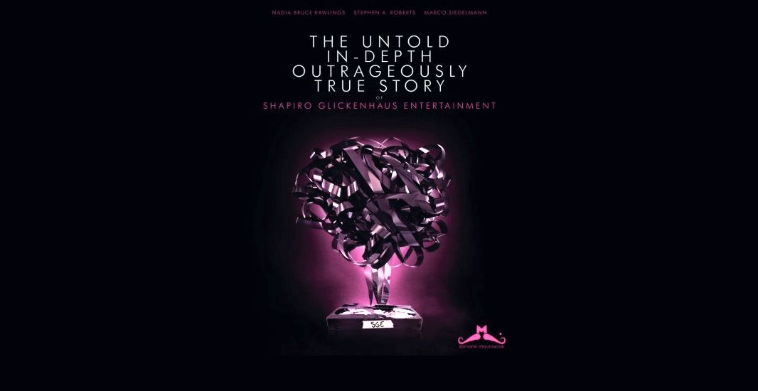 The Untold In-Depth Outrageously True Story of Shapiro Glickenhaus Entertainment