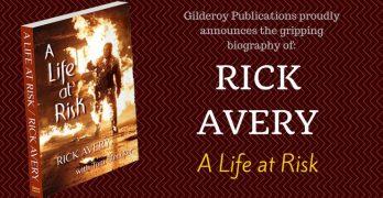 Rick Avery A Life At Risk