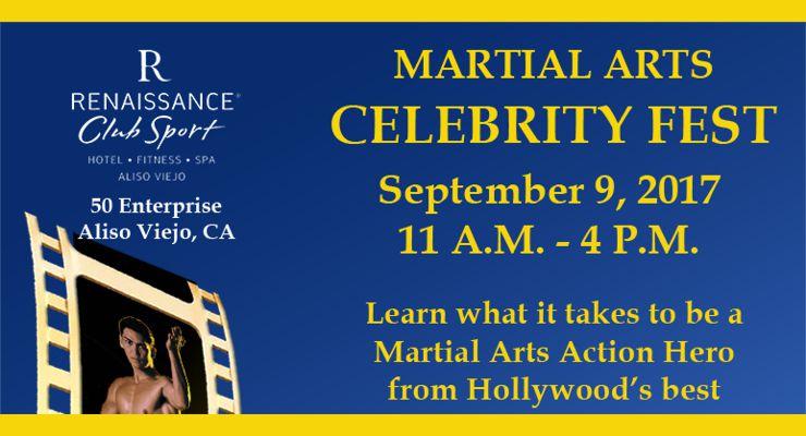 Martial Arts Celebrity Fest  September 9, 2017