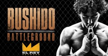 El Rey Network's New Martial Arts Series Bushido Battleground