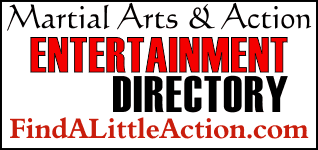 Get Listed on the Martial Arts & Action Entertainment Directory