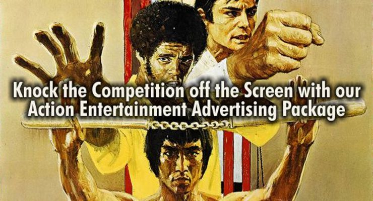 Martial Arts and Action Entertainment Advertising