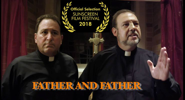 Father and Father 2018 to Premiere at the 2018 Sunscreen Film Festival.