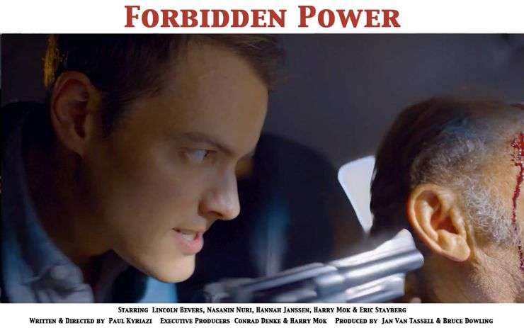 Lincoln Bevers in Forbidden Power