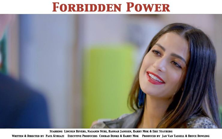 Nasanin Nuri in Forbidden Power (2018)