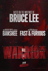 Warrior (2019-) Poster