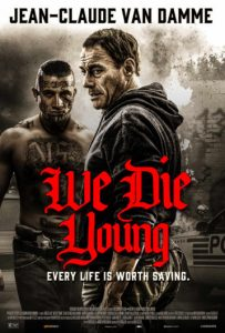 We Die Young (2019) Poster
