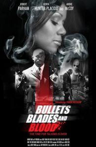 Bullets Blades and Blood (2019) Poster